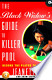 The Black Widow's Guide to Killer Pool: Become the Player to ...