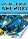 Visual Basic .NET 2010: Uzmanından en güncel teknikler ile ...