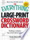 The Everything Large-Print Crossword Dictionary: Finding a ...