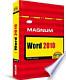 Word 2010: kompakt, komplett, kompetent