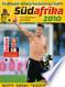 Fußball-Weltmeisterschaft Südafrika 2010: Berichte - ...