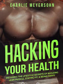 Find Hacking Your Health at Google Books