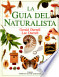 La guia del naturalista / The Naturalist Guide