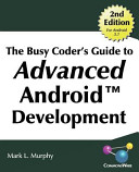 Find The Busy Coder's Guide to Advanced Android Development at Google Books