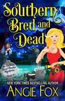Find Southern Bred and Dead at Google Books