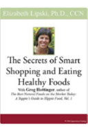 Find The Secrets of Smart Shopping and Eating Healthy Foods at Google Books