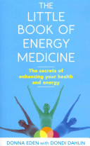 Find The Little Book of Energy Medicine at Google Books