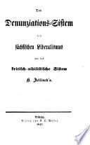 Das Denunziations-Sistem des sächsischen Liberalismus und ...