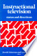 Instructional television: status and directions