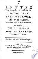 A Letter to the Right Hon. Earl of Suffolk: One of His ...