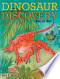 Dinosaur Discovery Dot-to-Dot: Connect the Dots and Color