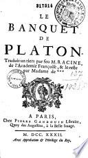 Le Banquet de Platon, traduit un tiers par feu M. Racine de ...