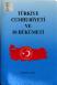 Türkiye Cumhuriyeti ve 50 hükümeti: cumhurbaşkanları, ...