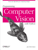 Find Programming Computer Vision with Python at Google Books