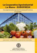 La Cooperativa Agroindustrial La Mana--EUROFRESH: una ...