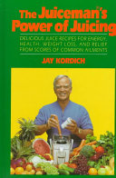 Find The Juiceman's Power of Juicing at Google Books