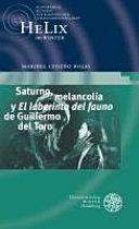 Saturno, melancolía y ,El laberinto del fauno' de Guillermo del Toro