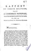 Rapport du Comité militaire fait à l'Assemblée Nationale, par M. ...