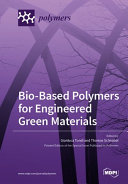 Find Bio-Based Polymers for Engineered Green Materials at Google Books