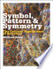 Symbol, Pattern and Symmetry: The Cultural Significance of ...