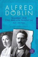 November 1918: Eine deutsche Revolution Erzählwerk in drei ...