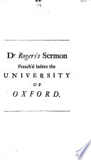 A Sermon Preach'd Before the University of Oxford at St Mary's on ...
