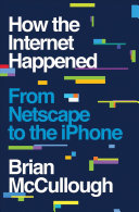 Find How the Internet Happened at Google Books