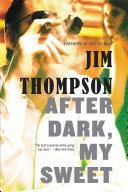 Find After Dark, My Sweet at Google Books