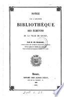 Notice sur l'ancienne bibliothèque des échevins de la ville ...