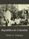Republica de Colombia: excursiones presidenciales apuntes de ...