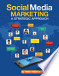 Social Media Marketing: A Strategic Approach, 1st ed.