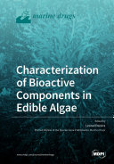 Find Characterization of Bioactive Components in Edible Algae at Google Books