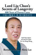 Find Lord Liu Chun's Secrets of Longevity at Google Books