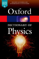 Find A Dictionary of Physics at Google Books
