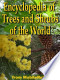 The Illustrated Encyclopedia of Trees and Shrubs: An Essential ...