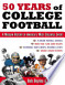 Fifty Years of College Football: A Modern History of ...