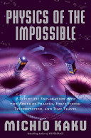 Find Physics of the Impossible at Google Books
