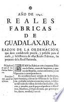 Año de 1741, Reales Fabricas de Guadalaxara: Razon de la ...