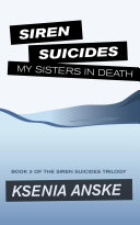 Find My Sisters in Death (Siren Suicides, Book 2) at Google Books