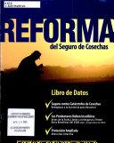 Reforma del seguro de cosechas: libro de datos