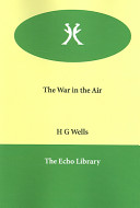 Find The War in the Air at Google Books