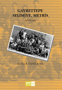 Gayrettepe, Selimiye, Metris: anılar