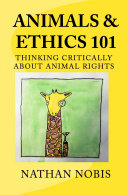 Find Animals and Ethics 101 at Google Books