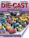 Standard Catalog of Die-Cast Vehicles: Identification and ...
