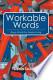 Workable Words: Deep Words for Simple Living