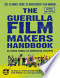The Guerilla Film Makers Handbook