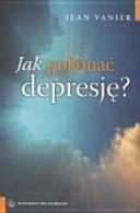 Jak pokonać depresję ?