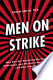 Men on Strike: Why Men Are Boycotting Marriage, Fatherhood, ...