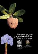 Flora del escudo guayanés en Inírida (Guainía, Colombia)