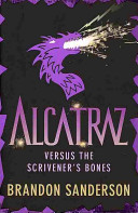 Find Alcatraz Versus the Scrivener's Bones at Google Books